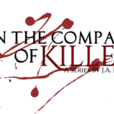 In the Company of Killers Series & The Anatomy of a Cliffhanger